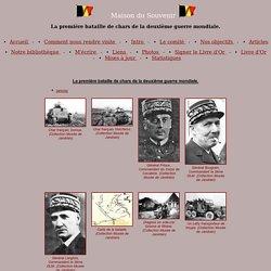 Maison du Souvenir - La première bataille de chars de la deuxième guerre mondiale.
