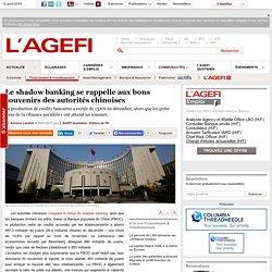 Le shadow banking se rappelle aux bons souvenirs des autorités chinoises