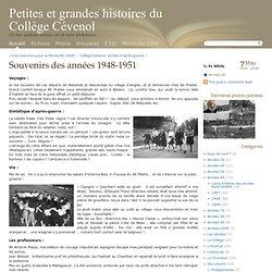 Souvenirs des années 1948-1951 - Petites et grandes histoires du Collège Cévenol