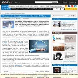 Cloud souverain : Cloudwatt passe entièrement sous contrôle d'Orange