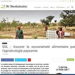 SOL : Assurer la souveraineté alimentaire par l'agroécologie paysanne