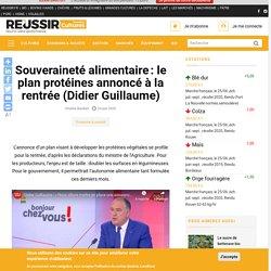REUSSIR 23/06/20 Souveraineté alimentaire: le plan protéines annoncé à la rentrée (Didier Guillaume)