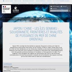 Japon / Chine - Les îles Senkaku : souveraineté, frontières et riv