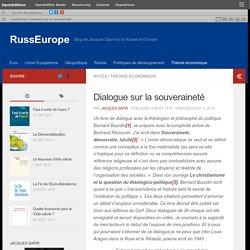 Dialogue sur la souveraineté – RussEurope
