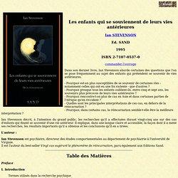 1995 - Ian STEVENSON : Les enfants qui se souviennent de leurs vies antérieures