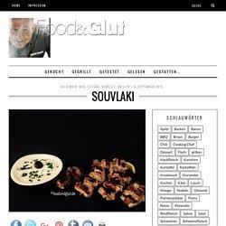 Souvlaki - foodundglut.de
