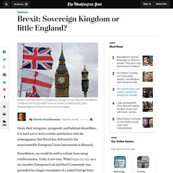 Brexit: Sovereign Kingdom or little England?