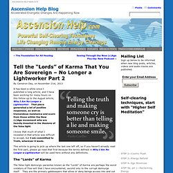 "Tell the ""Lords"" of Karma That You Are Sovereign – No Longer a Lightworker Part 2 
