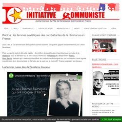 Alexandra Paramonova (Rodina) : femmes soviétiques combattantes de la résistance en France.