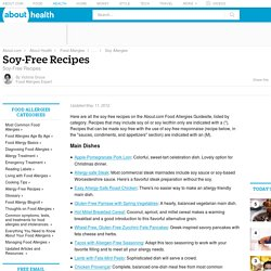 Soy-Free Recipes - Soy Allergy