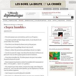 «Soyez humble»