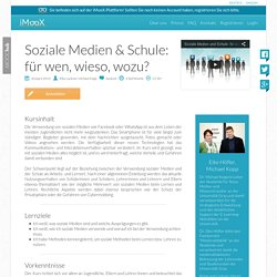 Soziale Medien & Schule: für wen, wieso, wozu?