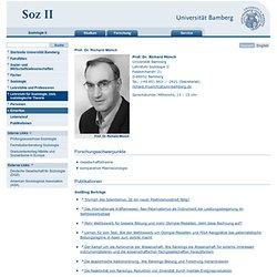 Otto-Friedrich-Universität Bamberg: Prof. Dr. Richard Münch: Lehrstuhl für Soziologie II: Sozial- und Wirtschaftswissenschaften