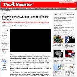 Blighty in SPAAAACE: Brit-built satellite films the Earth