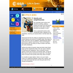ESA - Space for Kids - Life in Space - Gravity and weightlessness