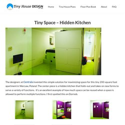 Tiny Space - Hidden Kitchen - Tiny House Design