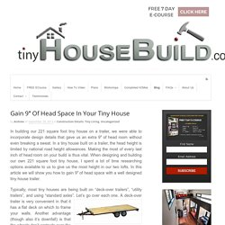 "Gain 9"" Of Head Space In Your Tiny House - TinyHouseBuild.com"