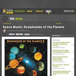 Symphonies of the Planets: Music from the Hearts of Space? – Th