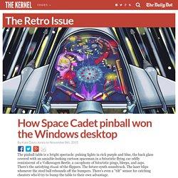 How Space Cadet pinball won the Windows desktop