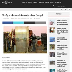 The Space Powered Generator – Free Energy?