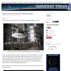 Space Science Stories to Watch in 2014