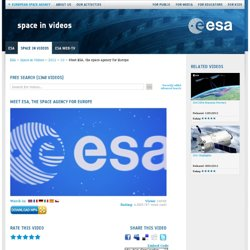 2012 - 10 - Meet ESA, the space agency for Europe