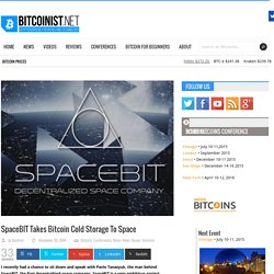 SpaceBIT Takes Bitcoin Cold Storage To Space -Bitcoinist.net