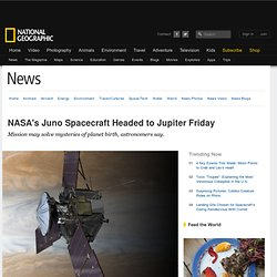 NASA's Juno Spacecraft Headed to Jupiter Friday