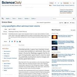 Long spaceflights affect astronaut brain volume