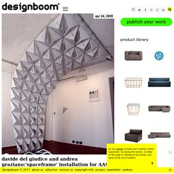 davide del giudice and andrea graziano:'spaceframe' installation for AAST exhibition