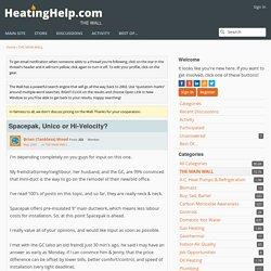Spacepak, Unico or Hi-Velocity? - Heating Help: The Wall