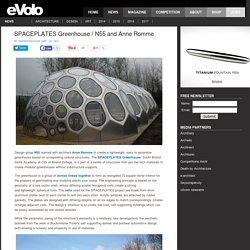 SPACEPLATES Greenhouse / N55 and Anne Romme