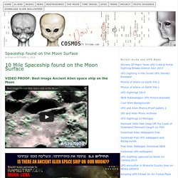 10 Mile Spaceship found on the Moon Surface