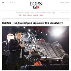 Elon Musk (Tesla, SpaceX): génie ou prédateur de la Silicon Valley?