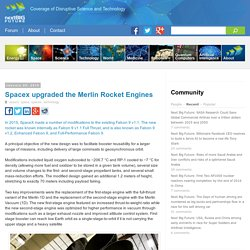 Spacex upgraded the Merlin Rocket Engines