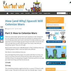 How (and Why) SpaceX Will Colonize Mars - Page 3 of 5 - Wait But Why