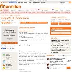 Spaghetti all 'Amatriciana : Recette de Spaghetti all 'Amatriciana
