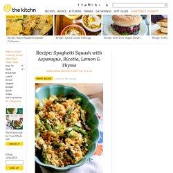 Spaghetti Squash with Asparagus, Ricotta, Lemon & Thyme — Vegetarian Recipes from The Kitchn