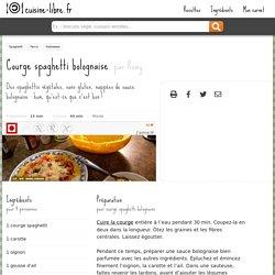 Courge spaghetti bolognaise - recette - cuisine-libre.fr