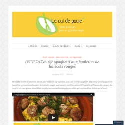 (VIDEO) Courge spaghetti aux boulettes de haricots rouges