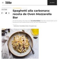 Spaghetti alla carbonara: receta de Oven Mozzarella Bar