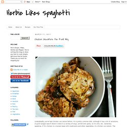 Herbie Likes Spaghetti: Chicken Cacciatore the Real Way