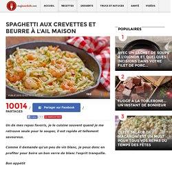 Spaghetti aux crevettes et beurre à l'ail maison - Recettes - Ma Fourchette