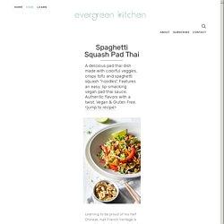 Spaghetti Squash Pad Thai — Evergreen Kitchen