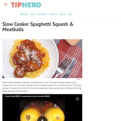Slow Cooker Spaghetti Squash & Meatballs Recipe