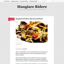 Spaghetti del Mare alla Enzo Molinari
