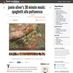 Jamie Oliver's 30 Minute Meals: Spaghetti Alla Puttanesca recipe