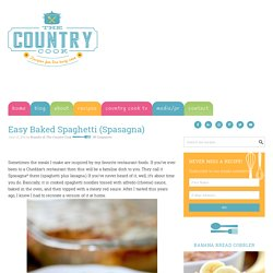 Easy Baked Spaghetti (Spasagna) - The Country Cook