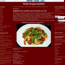 Spaghettis de courgette aux crevettes et à l'ail