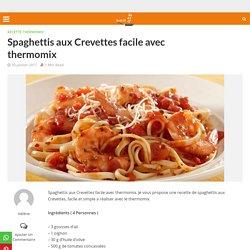 Spaghettis aux Crevettes facile avec thermomix - Recette Thermomix